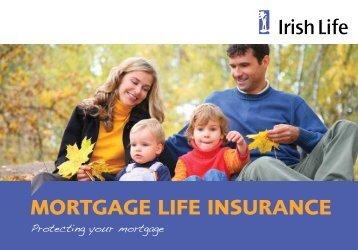 Mortgage Life Insurance booklet - Irish Life