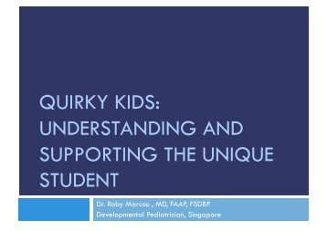 quirky kids: understanding and supporting the unique student - NESA