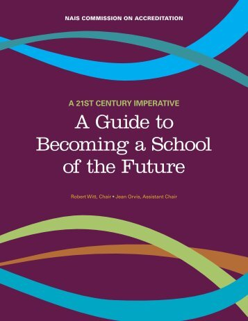 A Guide to Becoming a School of the Future (NAIS) - NESA