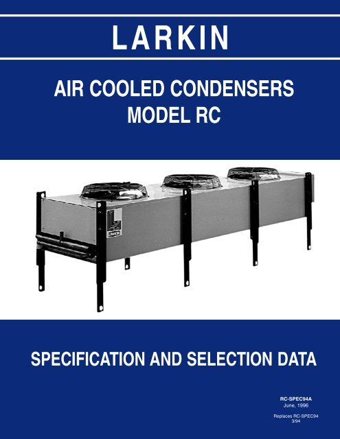 Larkin RC Air Cooled Condenser Manual June ... - Schneider Electric