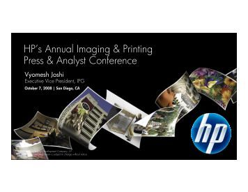 HP's Annual Imaging & Printing Press & Analyst ... - Hewlett Packard