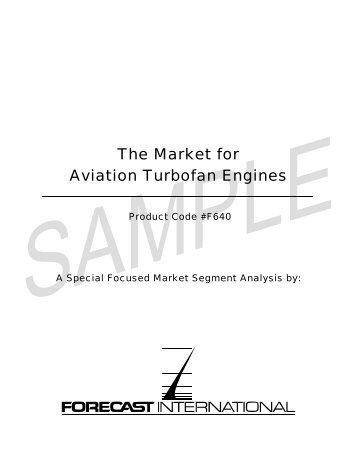 The Market for Aviation Turbofan Engines - Forecast International