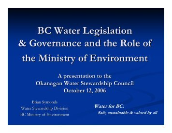 BC Water Legislation & Governance and the Role of the Ministry of ...