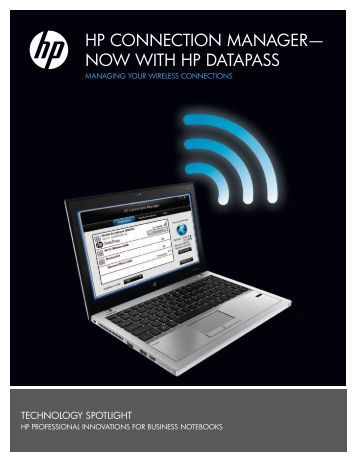 HP Connection Manager—Now with HP DataPass - Hewlett Packard