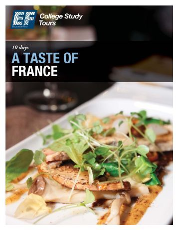 A TASTE OF FRANCE - EF College Study Tours