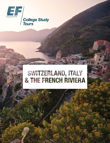 switzerland, italy & the french riviera - EF College Study Tours