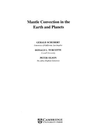 Mantle Convection in the Earth and Planets, Schubert, G., Turcotte ...
