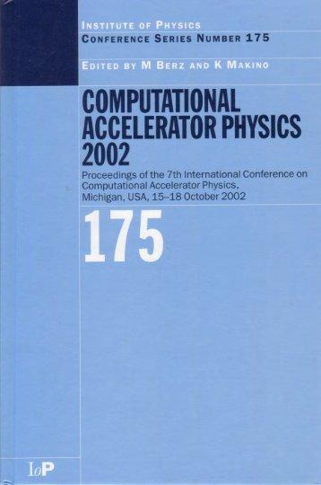 Computational Accelerator Physics 2002 - Beam Theory Group ...