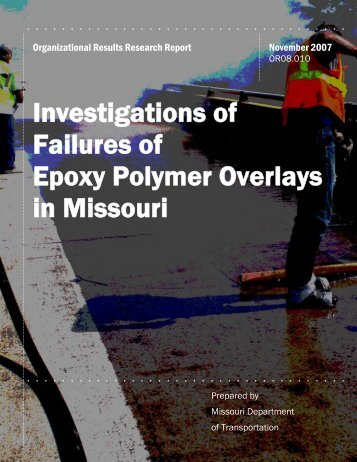 Investigations of Failures of Epoxy Polymer Overlays in Missouri
