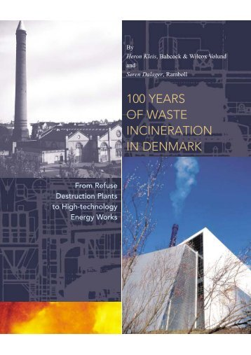 100 YEARS OF WASTE INCINERATION IN DENMARK
