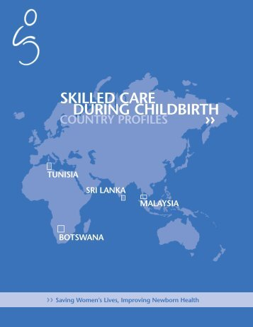SKILLED CARE DURING CHILDBIRTH - Family Care International