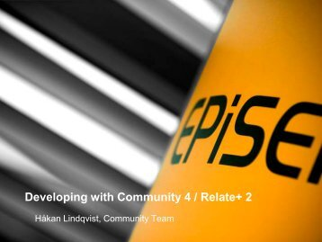 Using the new features in Community 4.0 to ... - EPiServer World