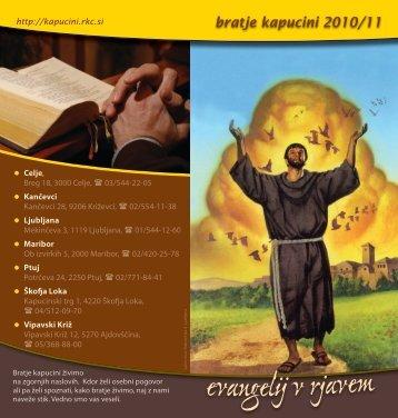 (PDF dokument, 1.5Mb), ki jih bratje kapucini izvajamo v letu 2010/11