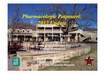 Pharmacologic Potpourri: 2012 Update - Healthcare Professionals