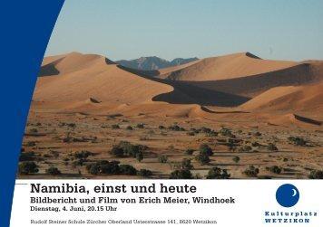 Namibia, einst und heute - Rudolf Steiner Schule Zürcher Oberland