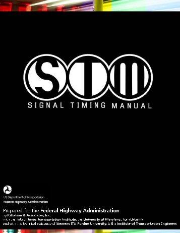 Traffic Signal Timing Manual - FHWA Operations - U.S. Department ...