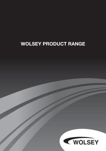 WOLSEY PRODUCT RANGE