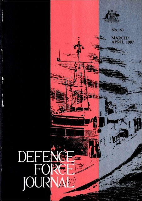 ISSUE 63 : Mar/Apr - 1987 - Australian Defence Force Journal
