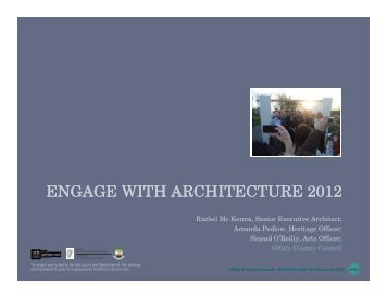 ENGAGE WITH ARCHITECTURE 2012 - Offaly County Council