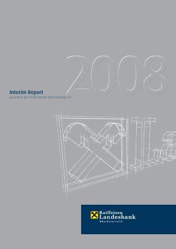 Interim Report 2008 - Raiffeisenlandesbank Oberösterreich