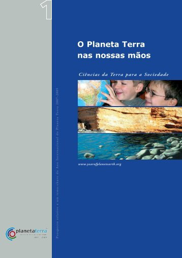 O Planeta Terra nas nossas mãos - International Year of Planet Earth