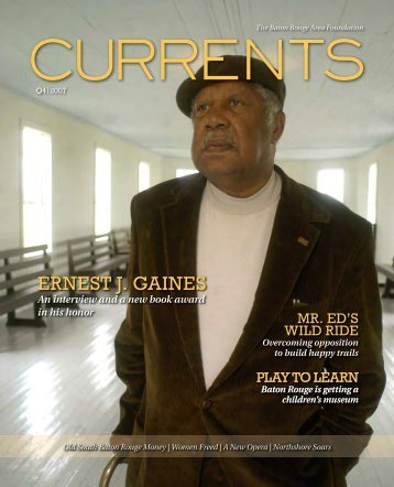 2007 - Q4 Ernest J. Gaines - Baton Rouge Area Foundation