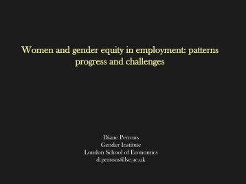 Women and gender equity in employment: patterns progress and ...