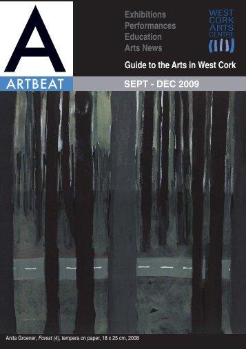 Artbeat Sept - Dec 09.indd - West Cork Arts Centre