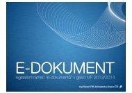 E-dokumenty a jiné formy dokumentů z pohledu právních předpisů v ...