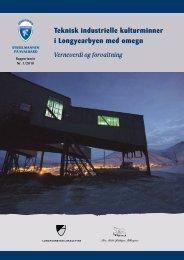 Teknisk industrielle kulturminner i Longyearbyen ... - Sysselmannen