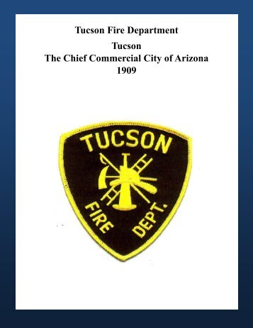 Tucson fire department 1963 greater tucson fire foundation download greater tucson fire foundation publicscrutiny Gallery
