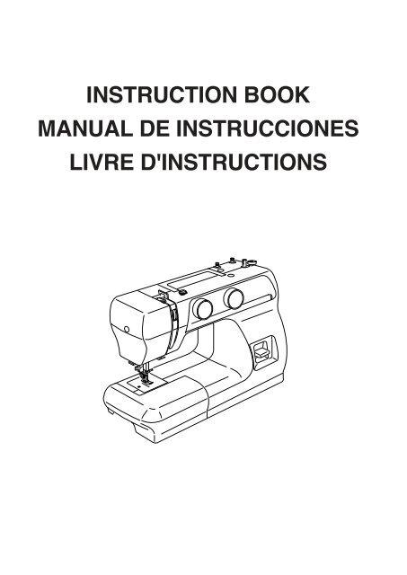 instruction book manual de instrucciones livre d'instructions - Janome