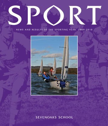 news and results of the sporting year 2009-2010 - Sevenoaks School