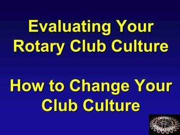 Club Culture Slideshow - Rotary Leadership Institute