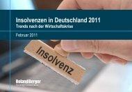 Insolvenzen in Deutschland 2011 – Trends nach ... - Roland Berger