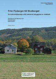 Från Flyberget till Skutberget - Stiftelsen Kulturmiljövård