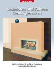 Kachelöfen und Kamine kreativ gestalten - Dracholin GmbH