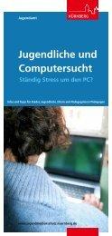 Jugendliche und Computersucht - Jugendamt der Stadt Nürnberg