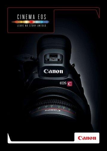 Cinema EOS Brochure - Canon Professional Network - Canon Europe