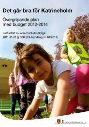 Övergripande plan med budget 2012-2014 - Katrineholms kommun