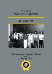 Praktisches Lehrbuch Visionen 20 Jahre VIS - ETH Zürich