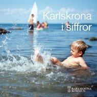 Karlskrona i siffror, pdf, 415 kB - Karlskrona kommun