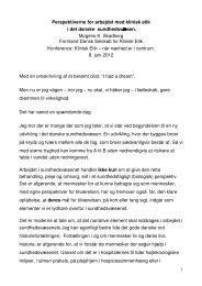 Perspektiverne for arbejdet med klinisk etik i det danske ...