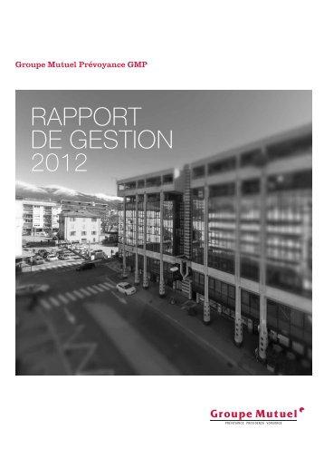 GMP - Rapport de gestion 2012 - PDF - Groupe Mutuel
