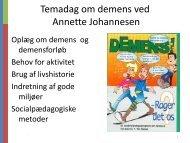 Temadag om demens ved Annette Johannesen - Able - Annette ...