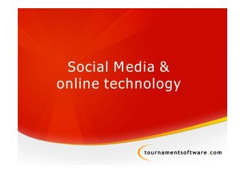 Using Social Media & On-Line Technology to link with Players