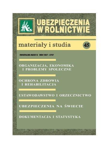 Ubezpieczenia w Rolnictwie. Materiały i Studia. Nr 45/2012 - KRUS