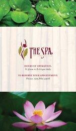 8:30am to 8:00pm daily Phone: 305.860.4308 - Grove Isle Hotel & Spa
