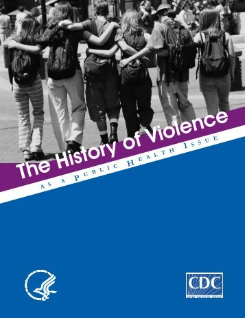 The History of Violence as a public health issue