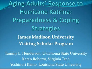 Aging Adults' Response to Hurricane Katrina - College of Human ...